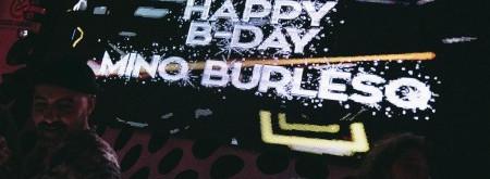 HAPPI BIRTHDAY MINO BURLESQ