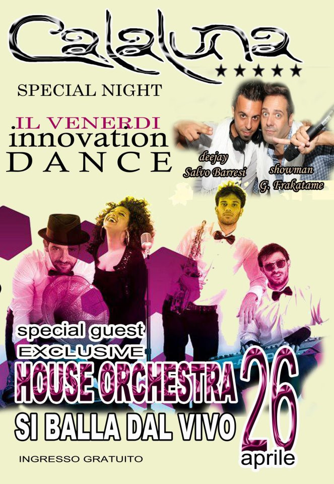 House orchestra calaluna discoclub 26 04 2013 andrano for House music orchestra