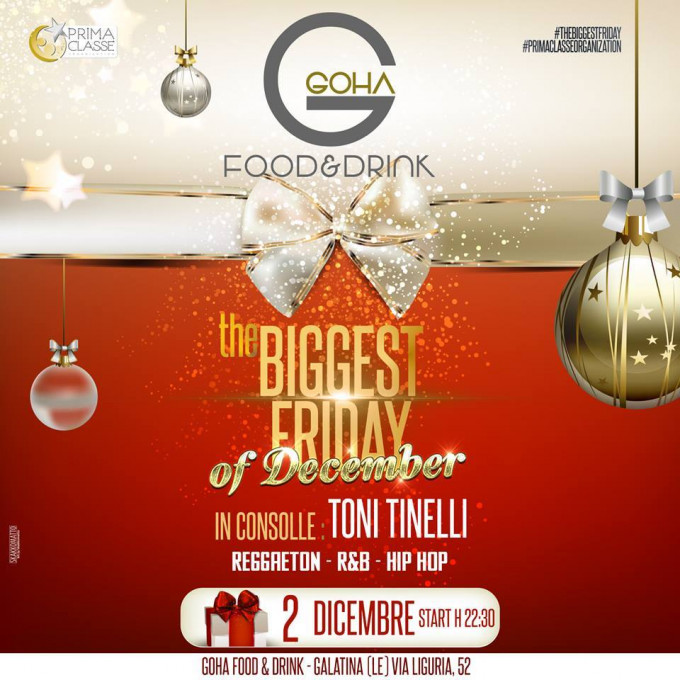 the BIGGEST FRIDAY@Guest Dj Toni Tinelli