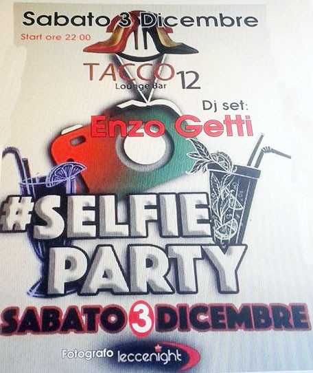 SELFIE PARTY@DJ SET ENZO GETTI