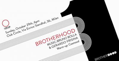 Brotherhood, il 29 ottobre al Circle di Milano si inaugura una nuova one night con Bruno Bolla e Gerardo Frisina