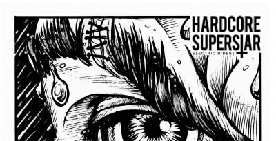 """HARDCORE SUPERSTAR – ECCO IL NUOVO SINGOLO """"ELECTRIC RIDER"""""""