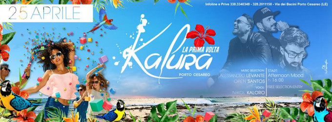 Kalura Beach #LaPrimaVolta Open Party