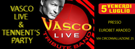 VASCO LIVE & TENNENT'S PARTY - ARADEO