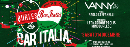 BAR ITALIA AT  BURLESQ IL SABATO